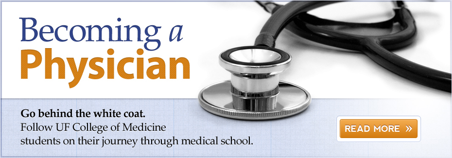 Becoming-a-Physician: UF College of Medicine Students on Their Journey Through Medicine School